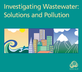 Investigating Wastewater: Solutions and Pollution