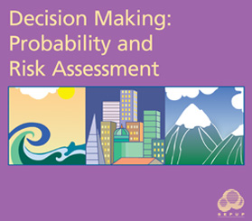 Decision Making: Probability and Risk Assessment